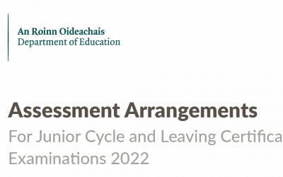 Assessment Arrangments for Junior and Leaving Certificate 2022